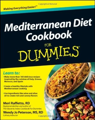 Mediterranean Diet Cookbook for Dummies by Meri Raffetto