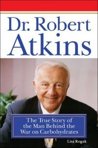 Dr. Robert Atkins - The True Story of the Man Behind War On Carbohydrates